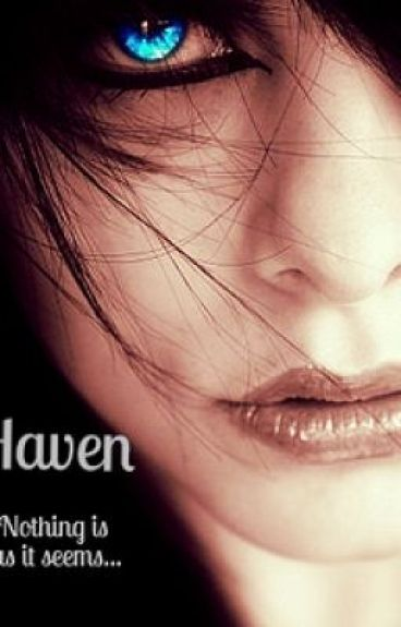 Haven (slowly Writing) by gabye95