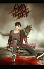 The Woods (Exo Kai fanfic) by 88Beast