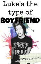 Luke's the type of boyfriend by patos-asesinos
