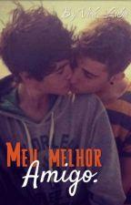 Meu melhor amigo(romance gay) by Vick_Luba