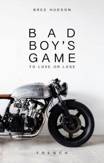 Bad Boy's Game (Français)