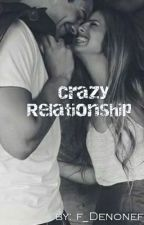 Crazy Relationship by F_Denone
