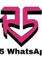 R5 WhatsApp by R5WANTSPARTY