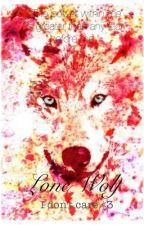 Lone Wolf by 1-idonTcare-1