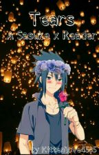 Tears (sasuke x reader) Currently being edited by galaxychild101