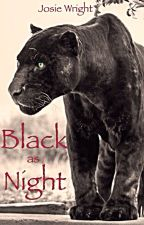 Black as Night    by Josie_Wright
