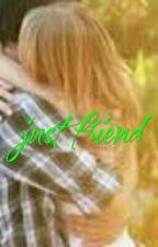 just friend by Mannars