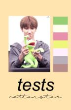 Tests.|| Hechos por mí. by cottonstar