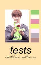 Tests.   Hechos por mí. by cottonstar