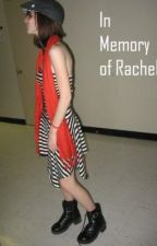 In Memory of Rachel by MarkDemots