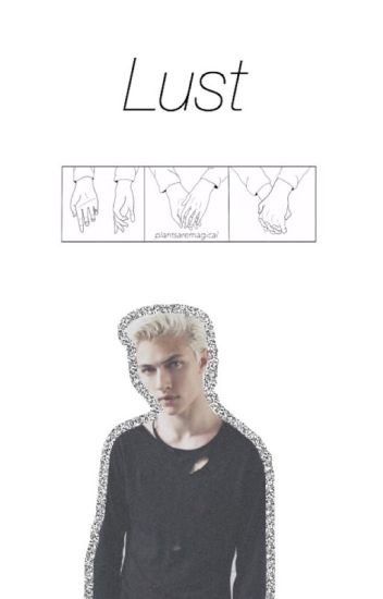 Lust || Lucky Blue Smith