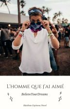 L'homme que j'ai aimé by BelieveYourDreams