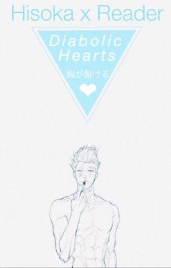 Diabolic Hearts 《 Reader X Hisoka