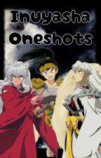 Inuyasha x reader One shot's by Diabolik-Writer213