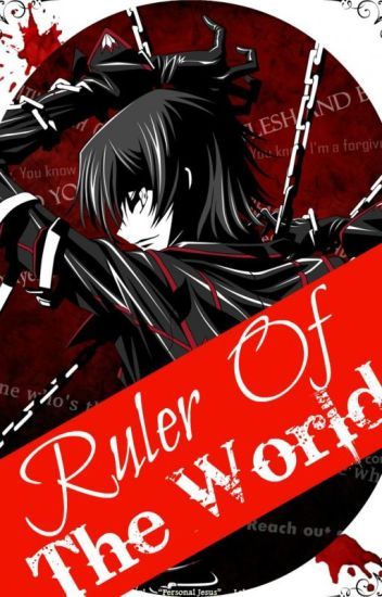 Rυler Of Tнe World~[Yandere!Lelouch X Reader]