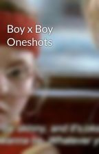 Boy x Boy Oneshots by MissChocoHoney