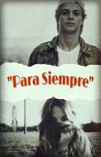 PARA SIEMPRE❤ (Jace Norman&Tu) by CiitlalyPalomo