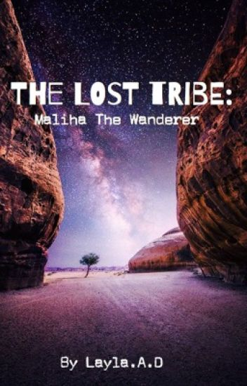 The Lost Tribe: Maliha the Wanderer (Book 1)