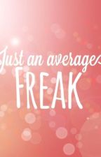 Just An Average Freak by Probably-A-Time-Lord