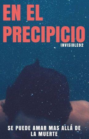 En el precipicio by invisible92