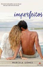 Imperfeitos by marcelasgomez