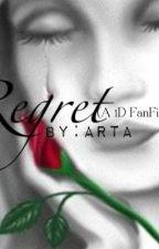 Regret (A 1D FanFic) by KK3542