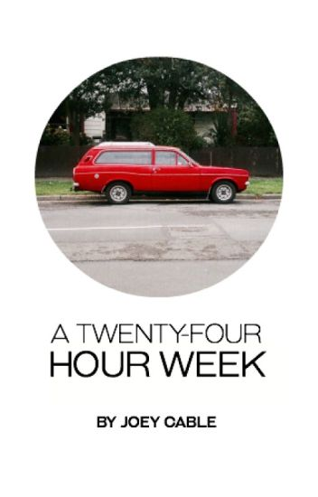 A Twenty-Four Hour Week