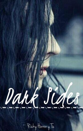 Dark Sides-Ricky Horror y Tú (Adaptada)