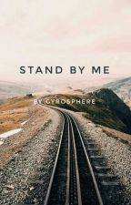 stand by me || ryder scanlon by gyrosphere