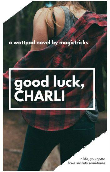 Good Luck, Charli