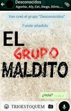El Grupo Maldito by TRIOestoquem