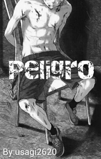 Peligro [yaoi/gay]