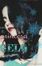 Princesa de Gelo by 1EscritoraQualquer