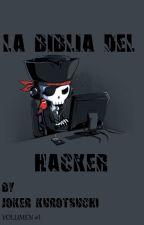 La Biblia del hacker by Joker_Kurotsuchi17