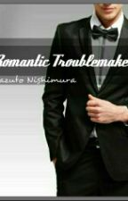 Romantic Troublemaker (boyxboy) by qaqakazu