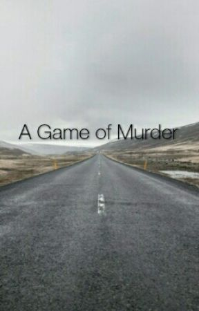 A Game of Murder by isntthatjustfun