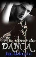 No ritmo da dança!!!!!! by JujuMalaquias