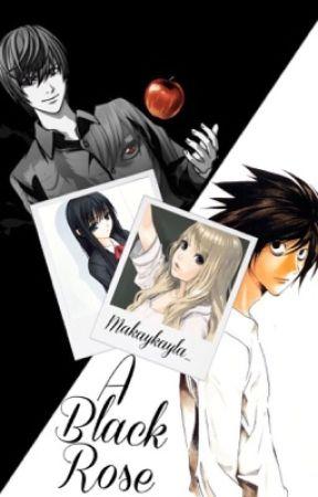 A Black Rose {OHSHC/Death Note Crossover} by makaykayla_
