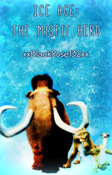 Ice Age: The Misfit Herd