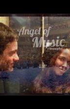 Angel of Music (A Rierra Fanfiction) by TeamPhn