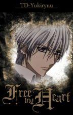 Free My Heart (Zero Kiryu x Reader) by TD-Yukiryuu