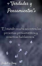 Verdades y Pensamienos by Dany-Anto
