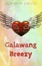 Galawang Breezy by Yuanderwoman