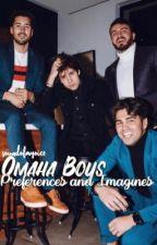 Omaha Boys Preferences & Imagines by SoundOfMyVoice