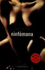 DIARIO DE UNA NINFOMANA by mayraaXD