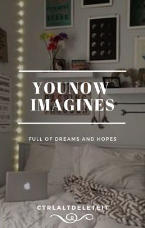 YouNow Imagines & Preference by ctrlaltdeleteit