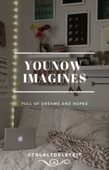 YouNow Imagines & Preference