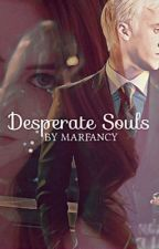 """Desperate Souls"" (Draco Malfoy). by MarFancy"