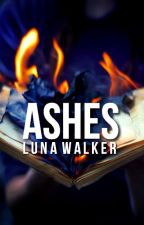 Ashes by idleness