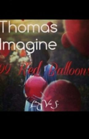 99 Red Balloons Thomas Sangster Fanfic